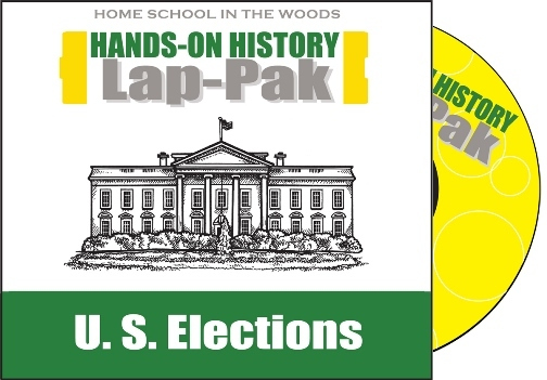 Home School in the Woods History Lap-Pak: U.S. Elections Review